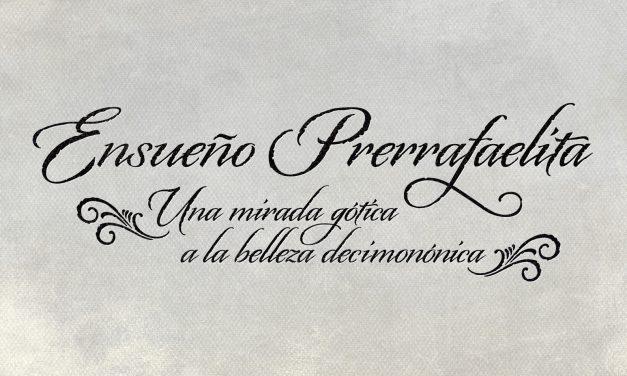 Ensueño Prerrafaelita